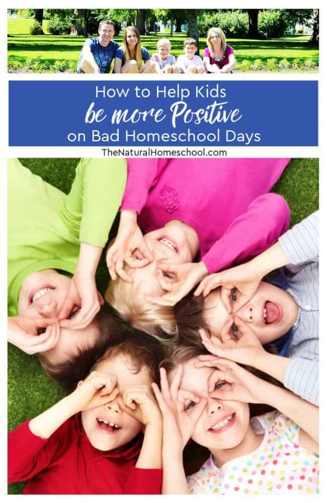 Let's talk about how to help kids be more positive on bad homeschool days and how to avoid them!