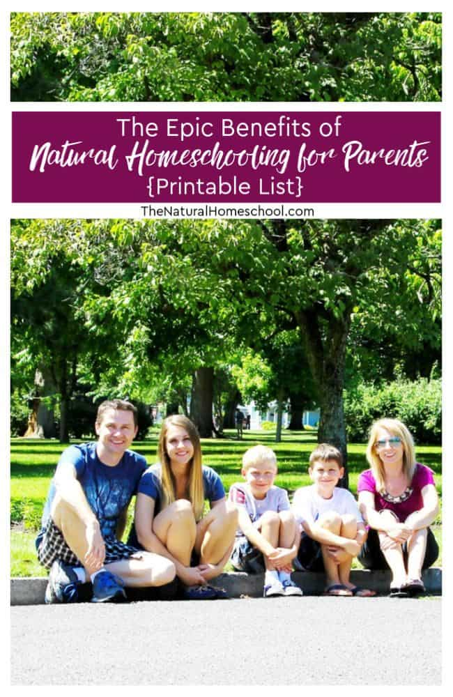 If you are a homeschool mom or dad, you know that there are definite benefits to choosing to embark on this homeschool journey, so let's discus them in this post, which I aptly named The Epic Benefits of Natural Homeschooling for Parents.