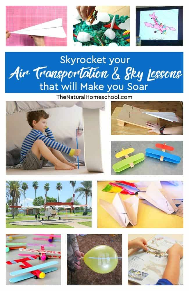 Come to find out how to skyrocket your air transportation and sky lessons with our list that will make you soar! Yes, pun intended! Your kids will really like this unit.