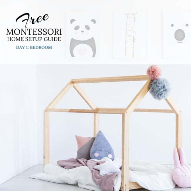 Come and get this awesome FREE Montessori Inspired Homes Setup Guide!