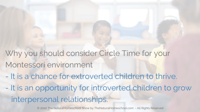 ome and find out what Circle Time is and why you should consider it in your homeschool and Montessori environment.