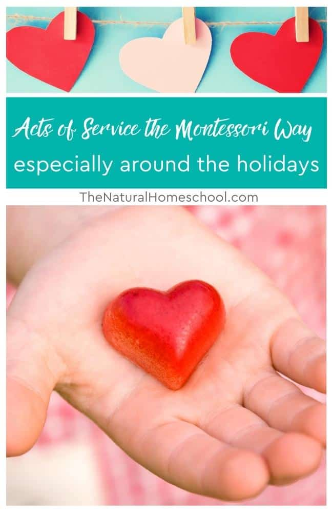 In this training, we will be talking about three different ways of doing acts of service the Montessori way.