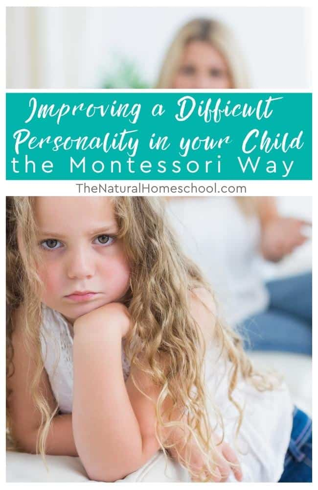 Let me show you the characteristics of some children with difficult personalities to get to know them and to be able to deal with them more easily the Montessori way.