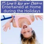 With these activity ideas at hand, your children will no longer need to be bored throughout the school holidays.